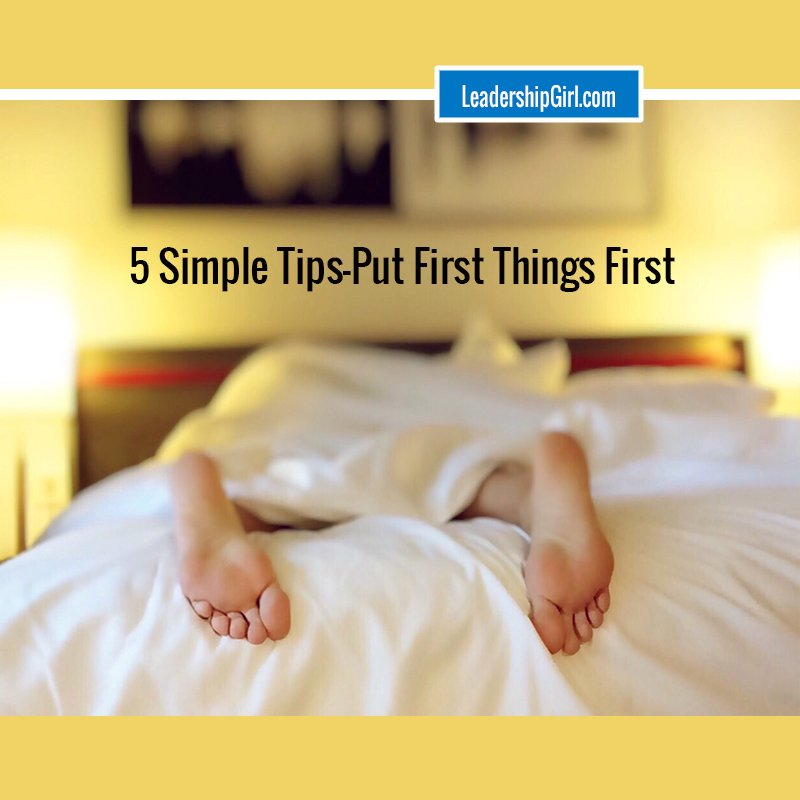 5 Simple Tips – Put First Things First
