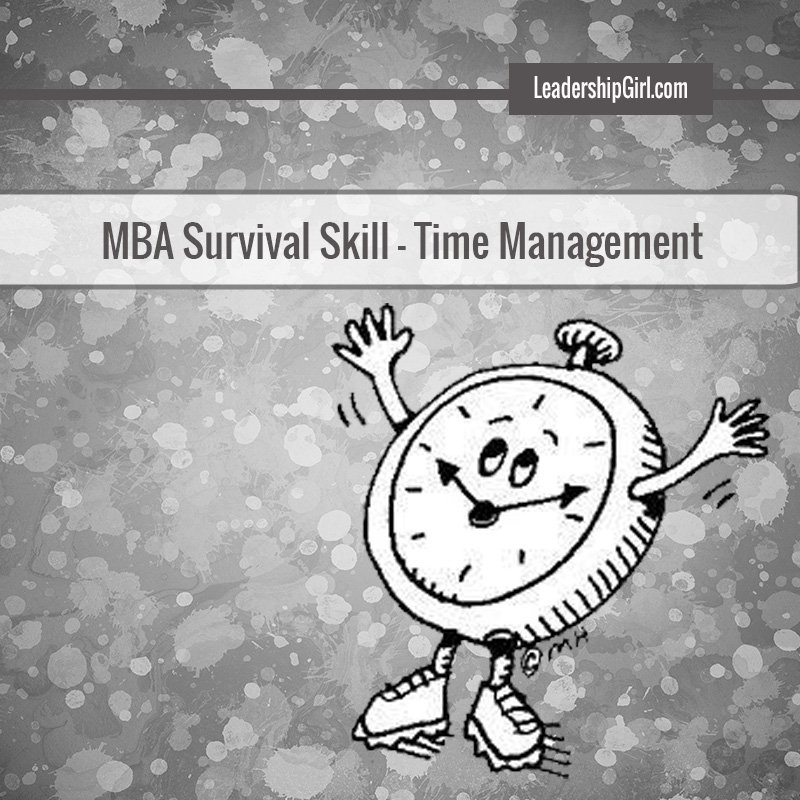 """MBA Survival Skill - Time Management"" Clock Graphic"