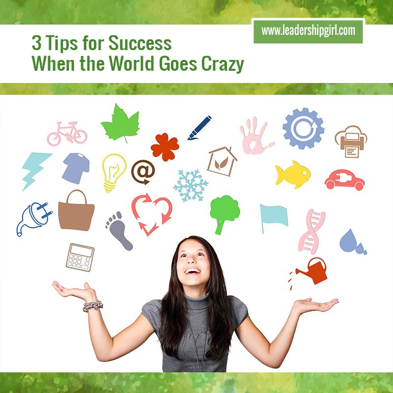 """3 Tips for Success When the World Goes Crazy"" Girl with Icons Graphic"