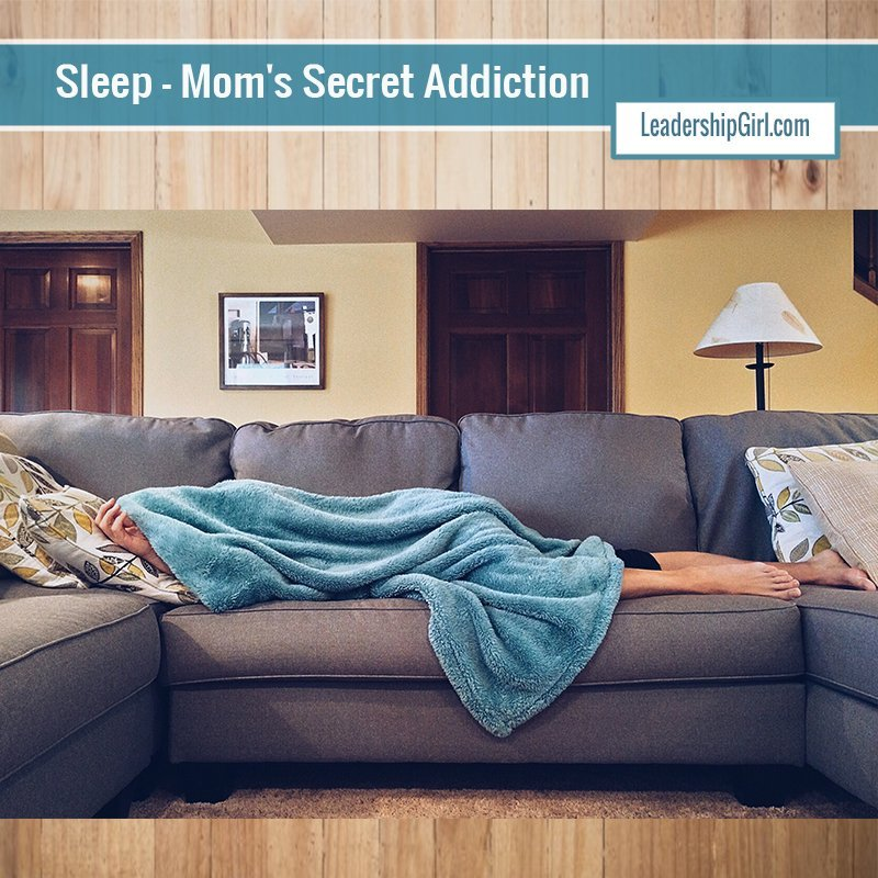 Sleep – Mom's Secret Addiction