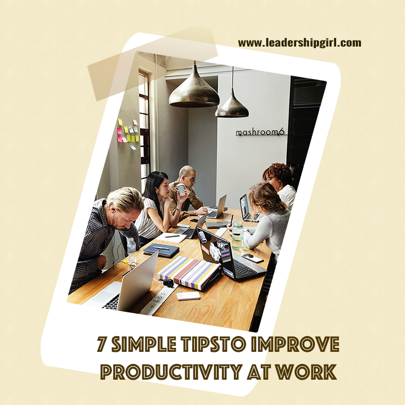 """7 Simple Tips to Improve Productivity at Work"" Meeting Graphic"