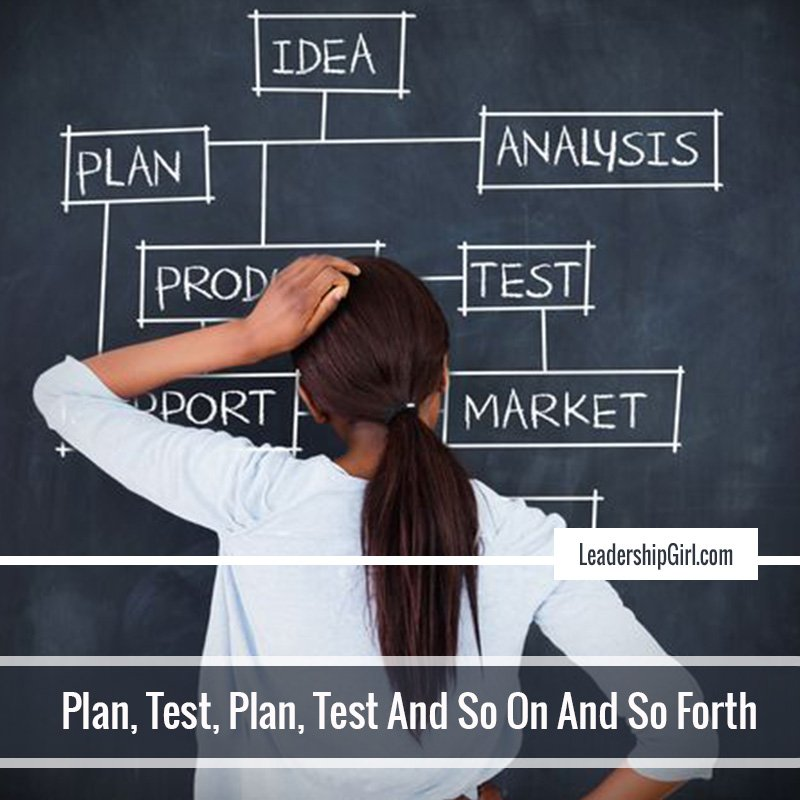 Plan, Test, Plan, Test, And So On And So Forth