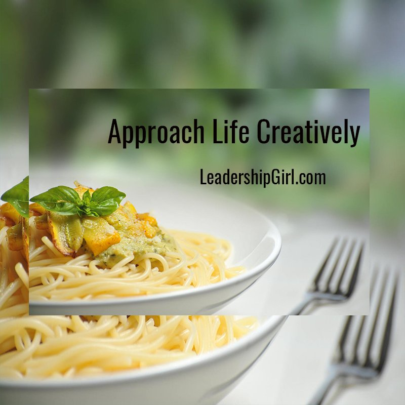 Approach Life Creatively
