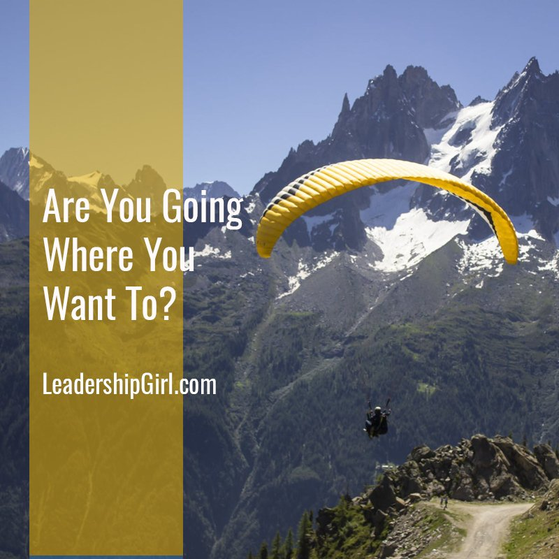 Are You Going Where You Want To?
