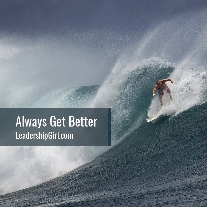 Always Get Better