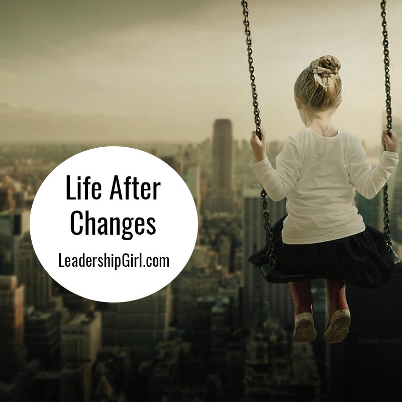 Life After Changes