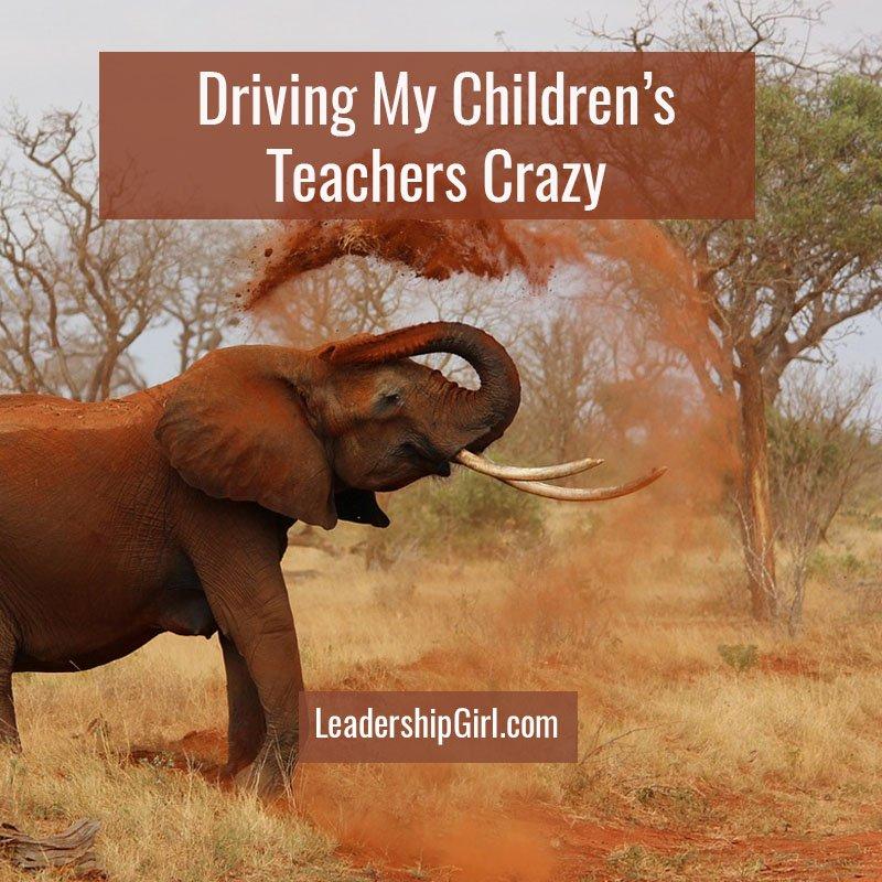Driving My Children's Teachers Crazy