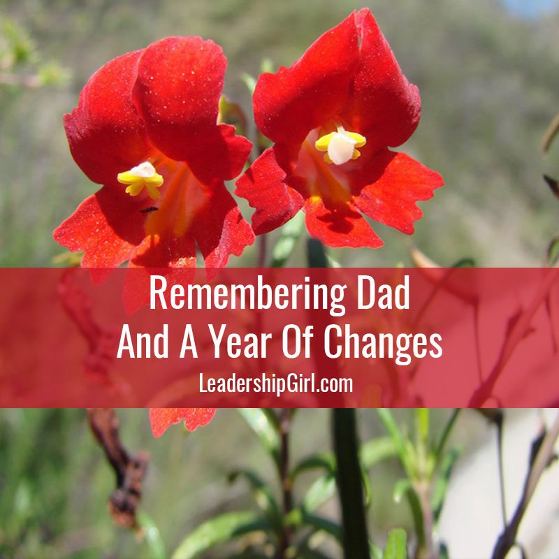 Remembering Dad And A Year Of Changes