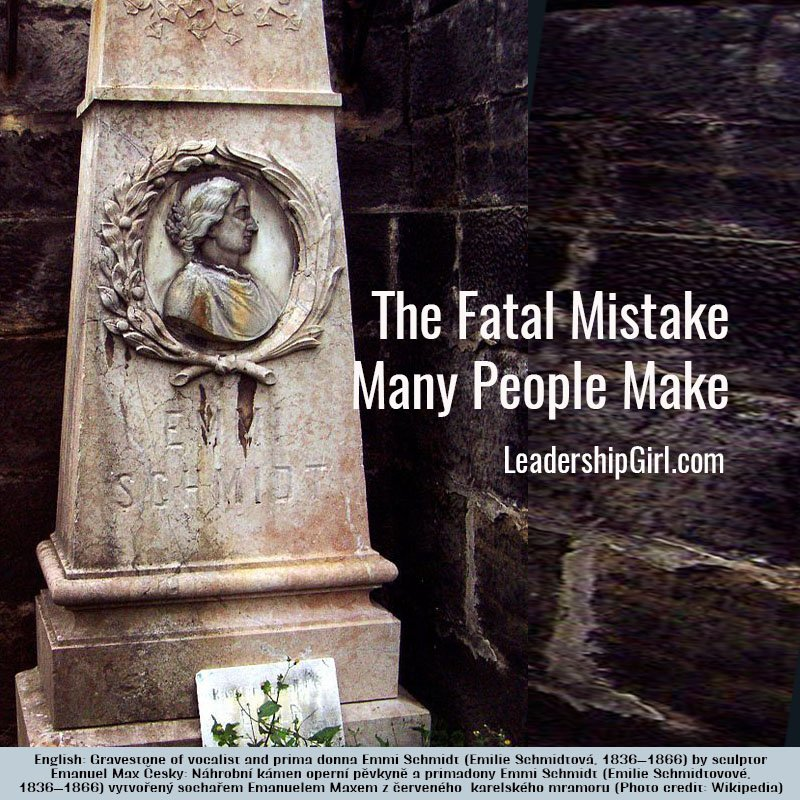 The Fatal Mistake Many People Make