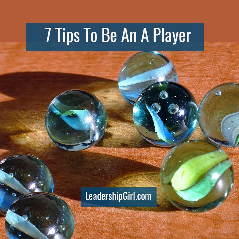 7 Tips To Be An A Player