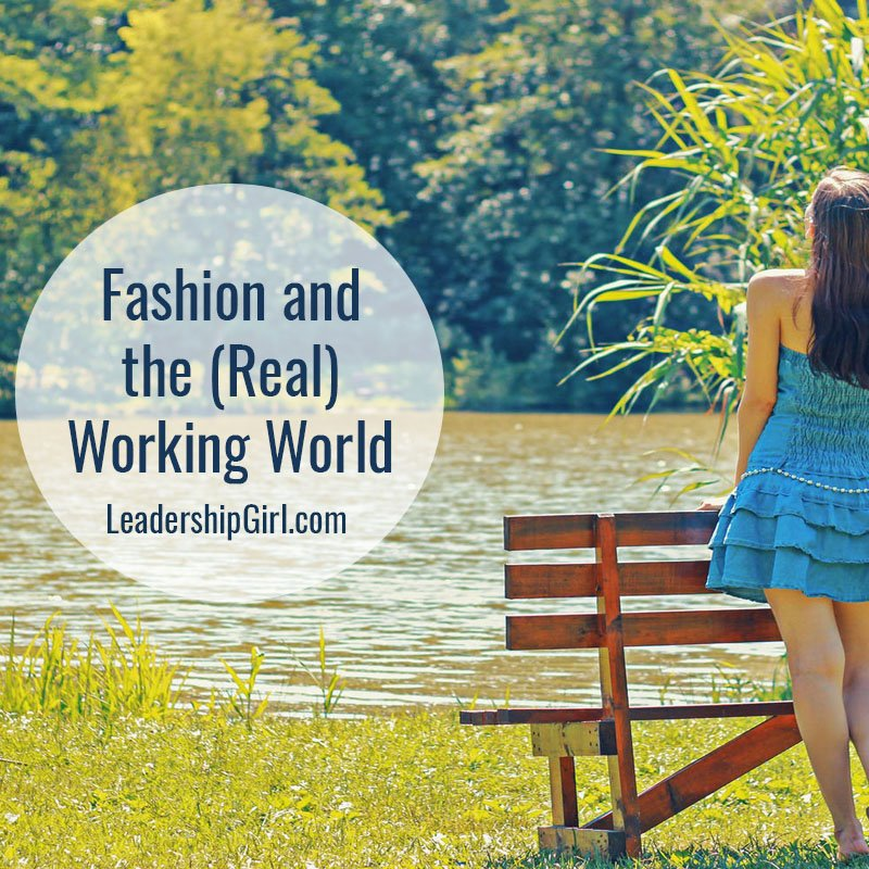 Fashion and the (Real) Working World