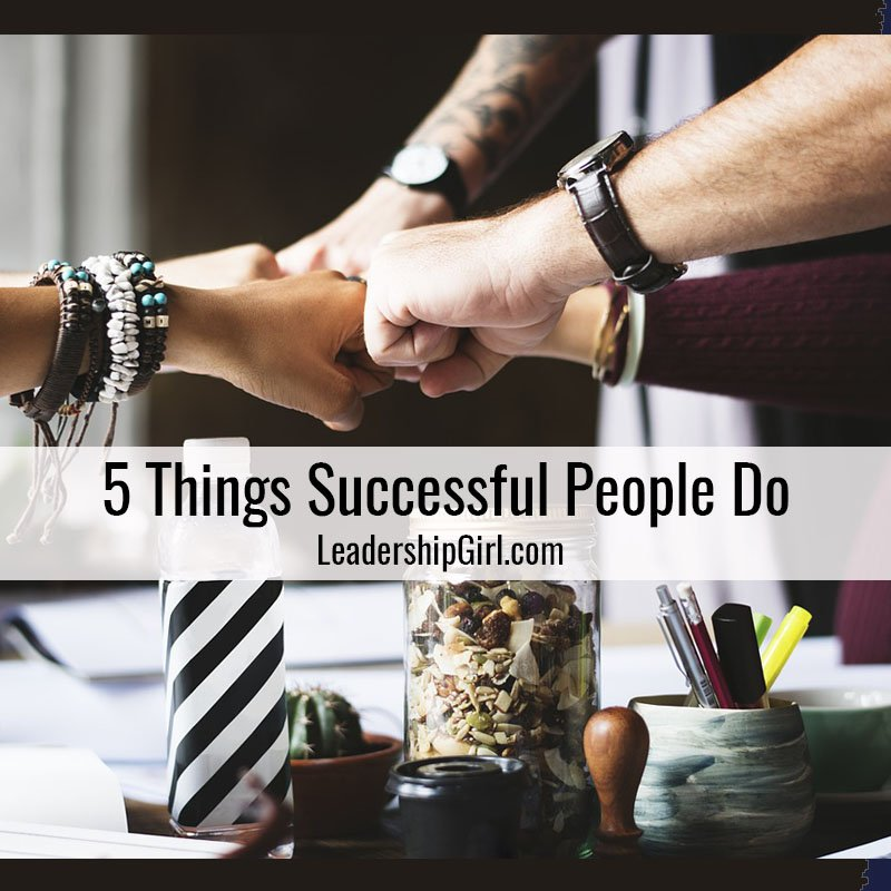 5 Things Successful People Do