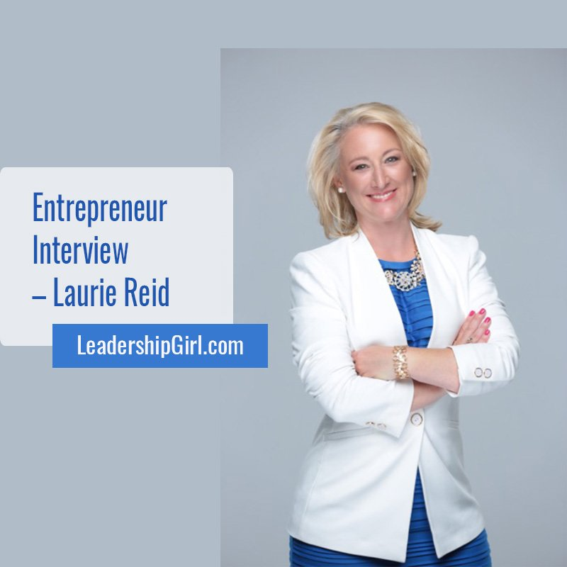 Entrepreneur Interview – Laurie Reid