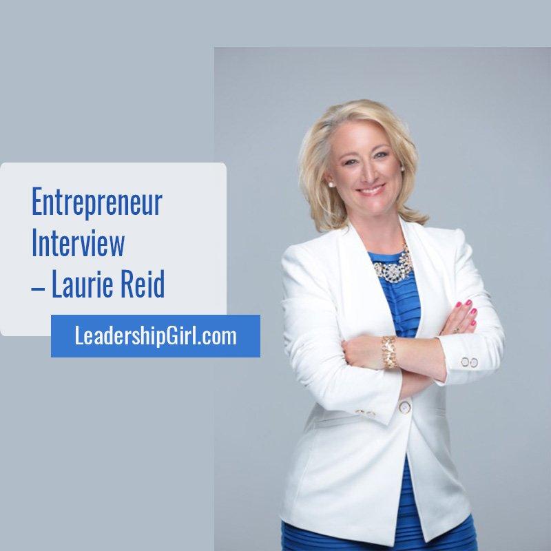 """Entrepreneur Interview - Laurie Reid"" Laurie Reid"