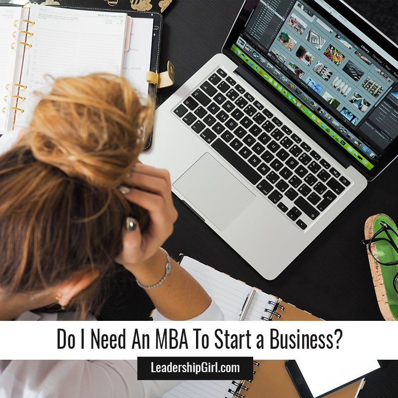 Do I Need An MBA To Start a Business?