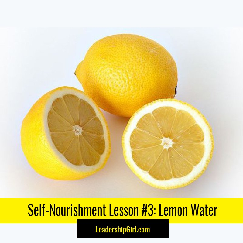 Self-Nourishment Lesson #3: Lemon Water