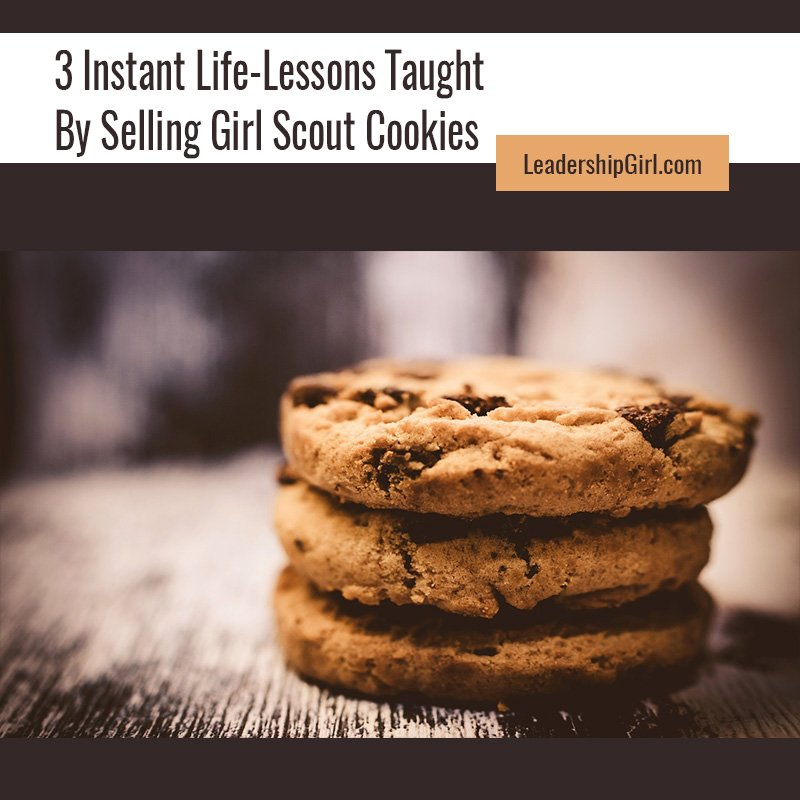 3 Instant Life-Lessons Taught By Selling Girl Scout Cookies