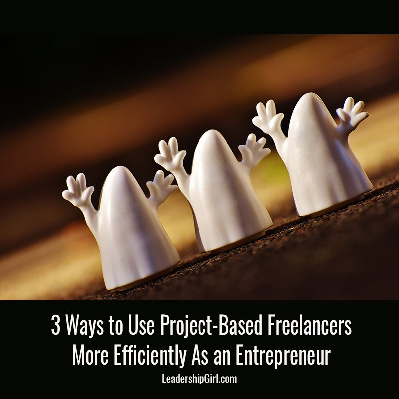 """3 Ways to Use Project-Based Freelancers More Efficiently As an Entrepreneur"" Three Ghost Figurines Graphic"