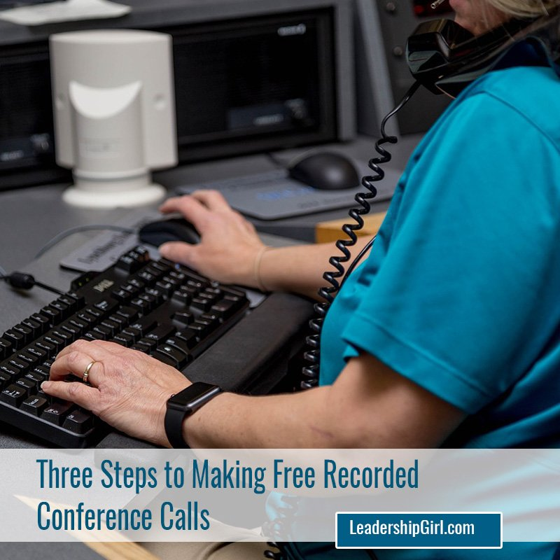 Three Steps to Making Free Recorded Conference Calls