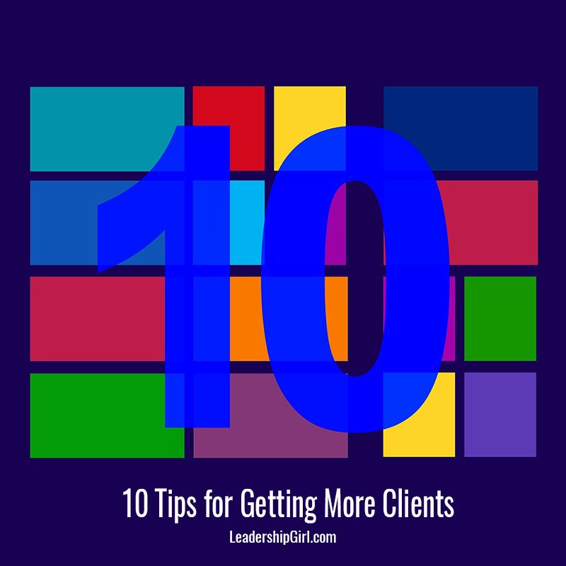 """10 Tips for Getting More Clients"" Color Blocks and 10 Graphic"
