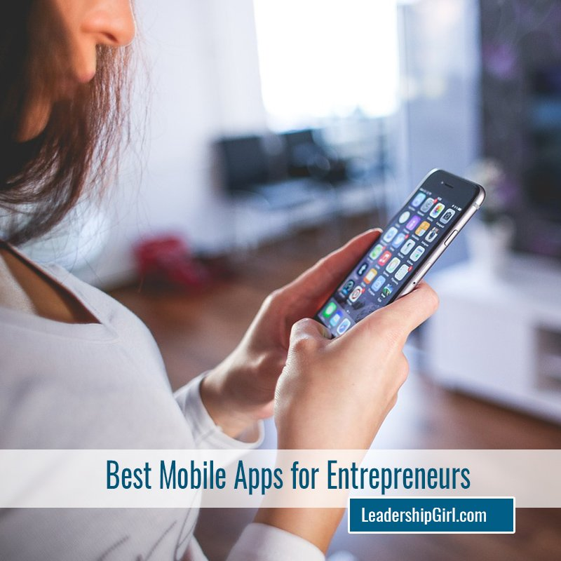 Best Mobile Apps for Entrepreneurs