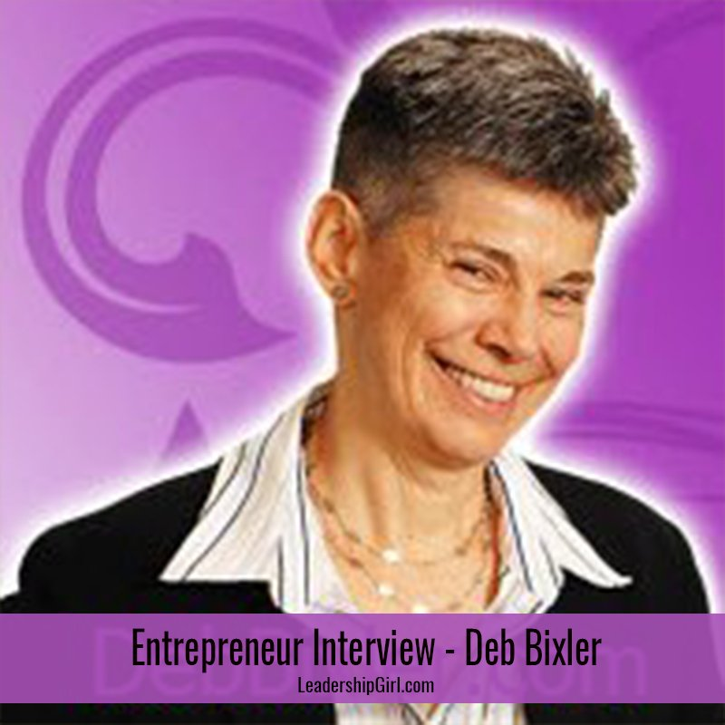 Entrepreneur Interview – Deb Bixler