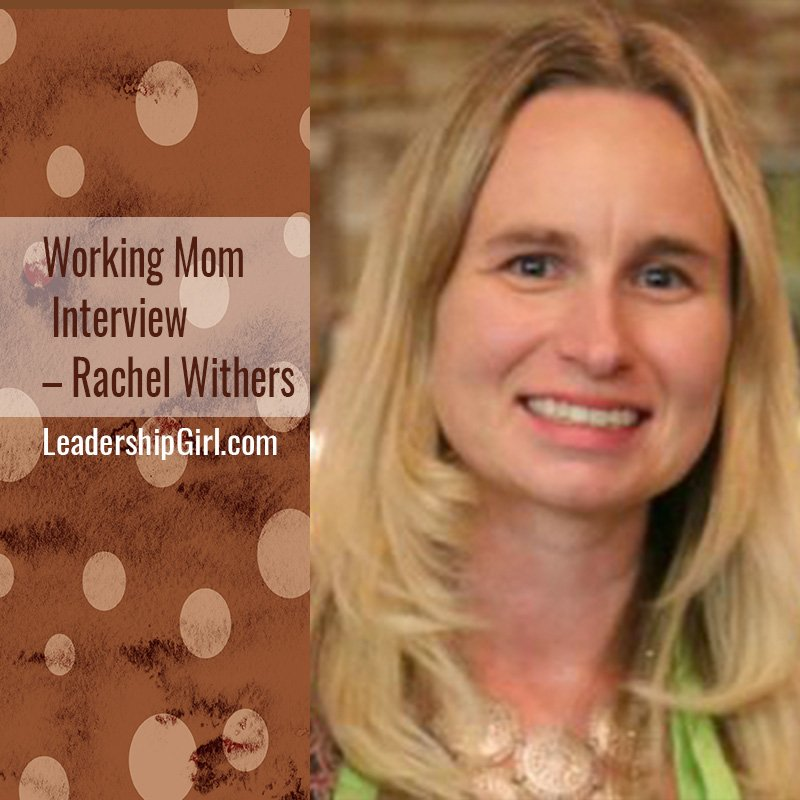 """Working Mom Interview - Rachel Withers"" Rachel Withers"