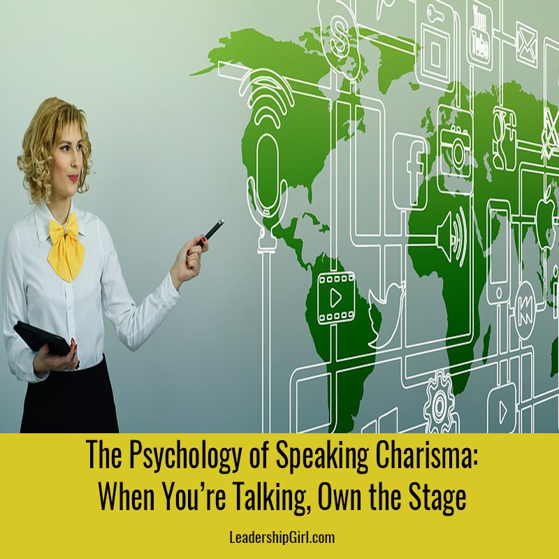 The Psychology of Speaking Charisma: When You're Talking, Own the Stage