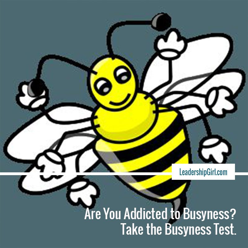 """Are You Addicted to Busyness? Take the Busyness Test."" Illustrated Bee Graphic"