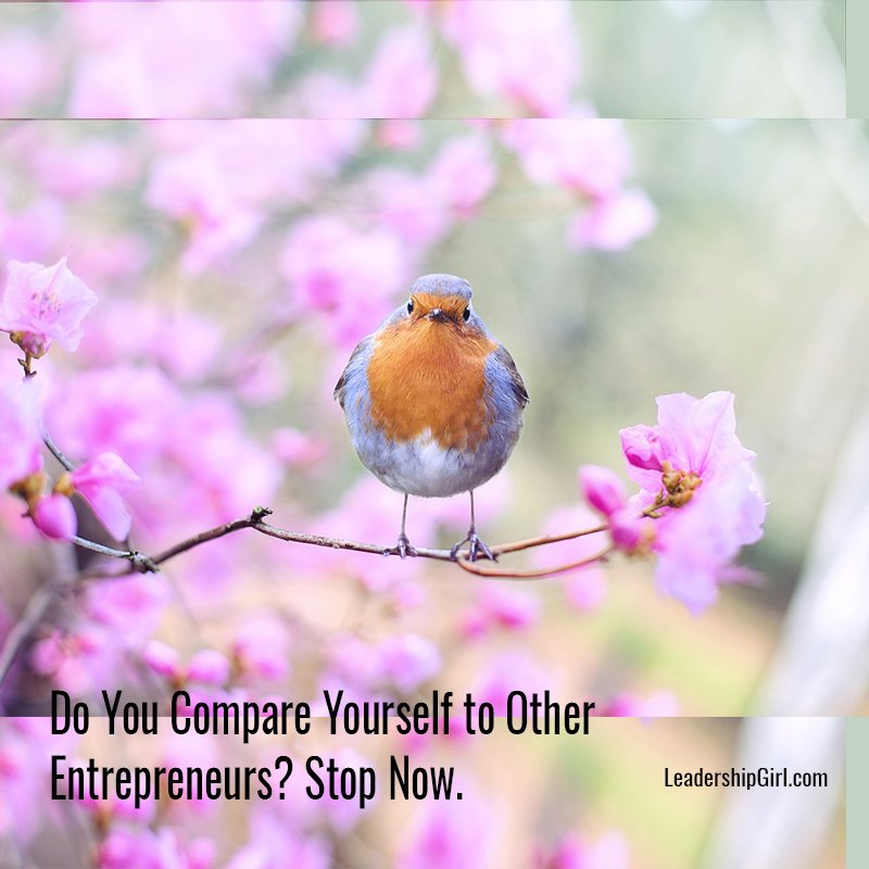Do You Compare Yourself to Other Entrepreneurs? Stop Now.