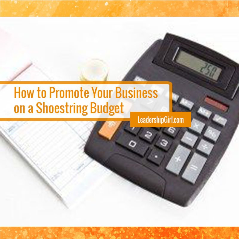 """How to Promote Your Business on a Shoestring Budget"" Calculator Graphic"