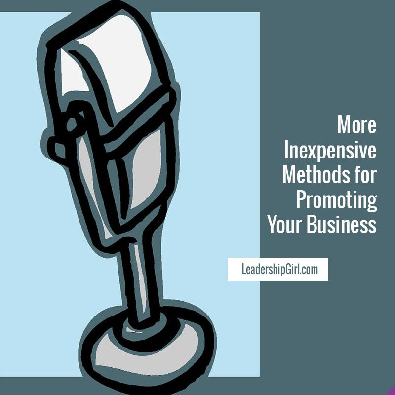 Lots of Inexpensive Methods for Promoting Your Business