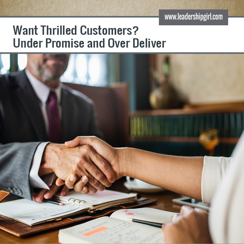 """Want Thrilled Customers? Under Promise and Over Deliver"" Handshake Graphic"
