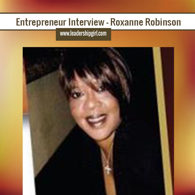 Entrepreneur Interview – Roxanne Robinson
