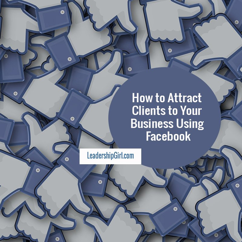 """How to Attract Clients to Your Business Using Facebook"" Like Symbol Graphic"