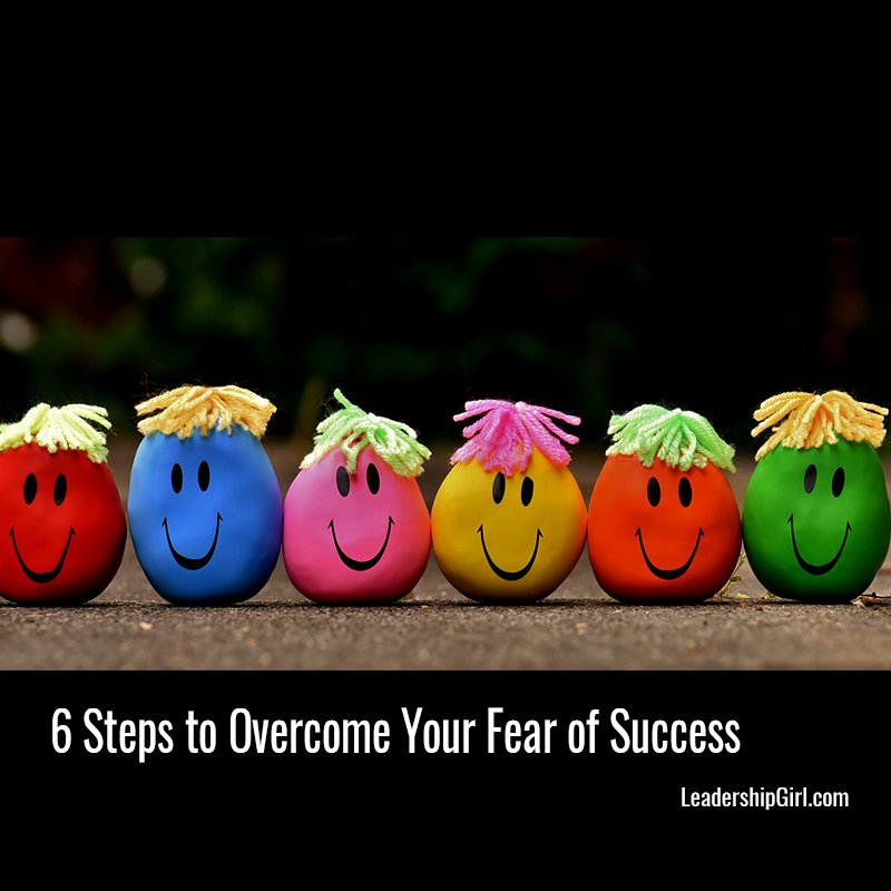 6 Steps to Overcome Your Fear of Success