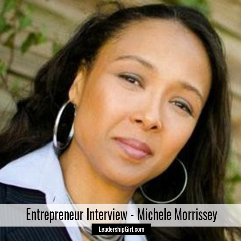 """Entrepreneur Interview - Michele Morrissey"" Michele Morrissey Graphic"
