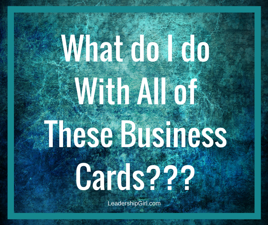 Image with Text: What do I do with all of these business cards???
