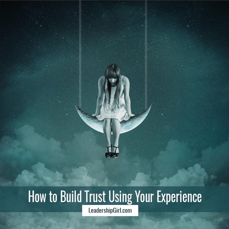 """How to Build Trust Using Your Experience"" Girl Sitting on Crescent Moon Graphic"