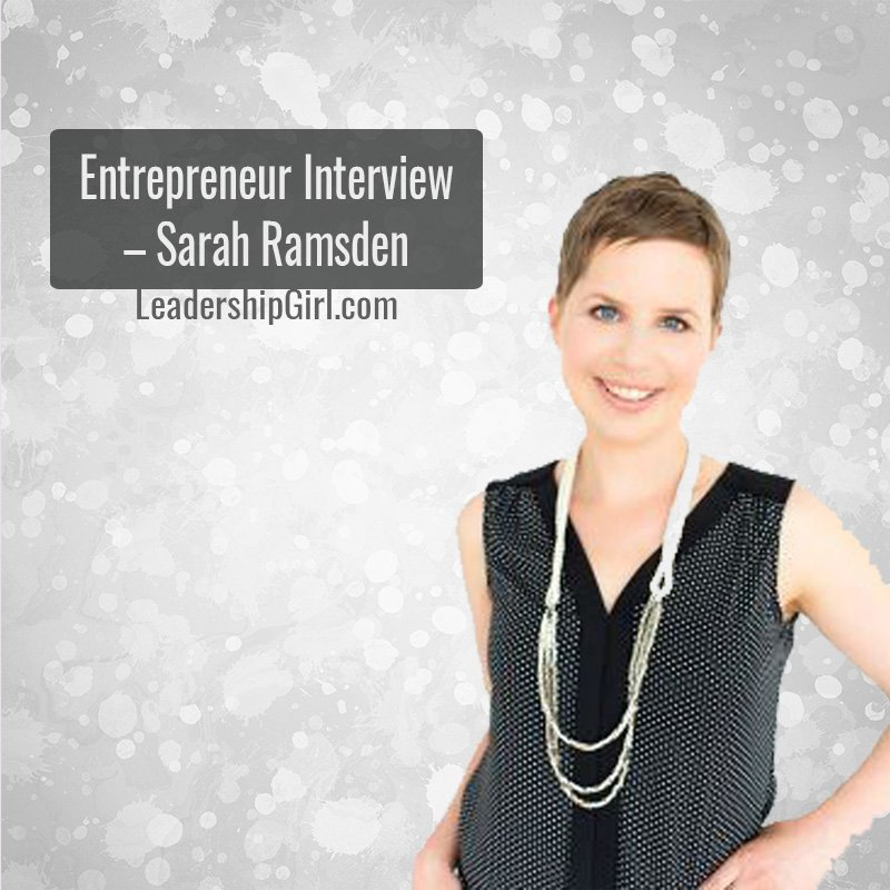 Entrepreneur Interview – Sarah Ramsden