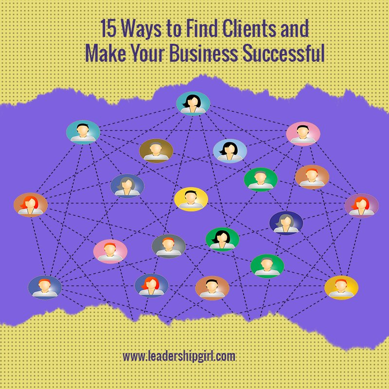 """15 Ways to Find Clients and Make Your Business Successful"" Networking Graphic"