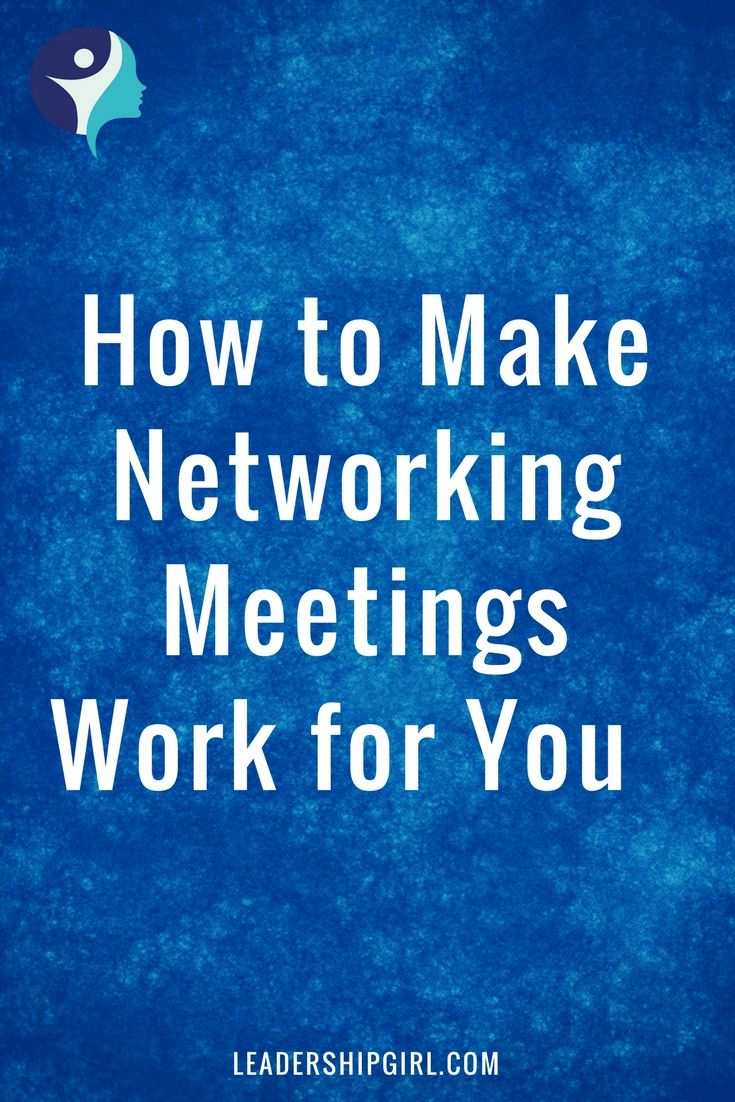 How to make Networking Meetings work for You
