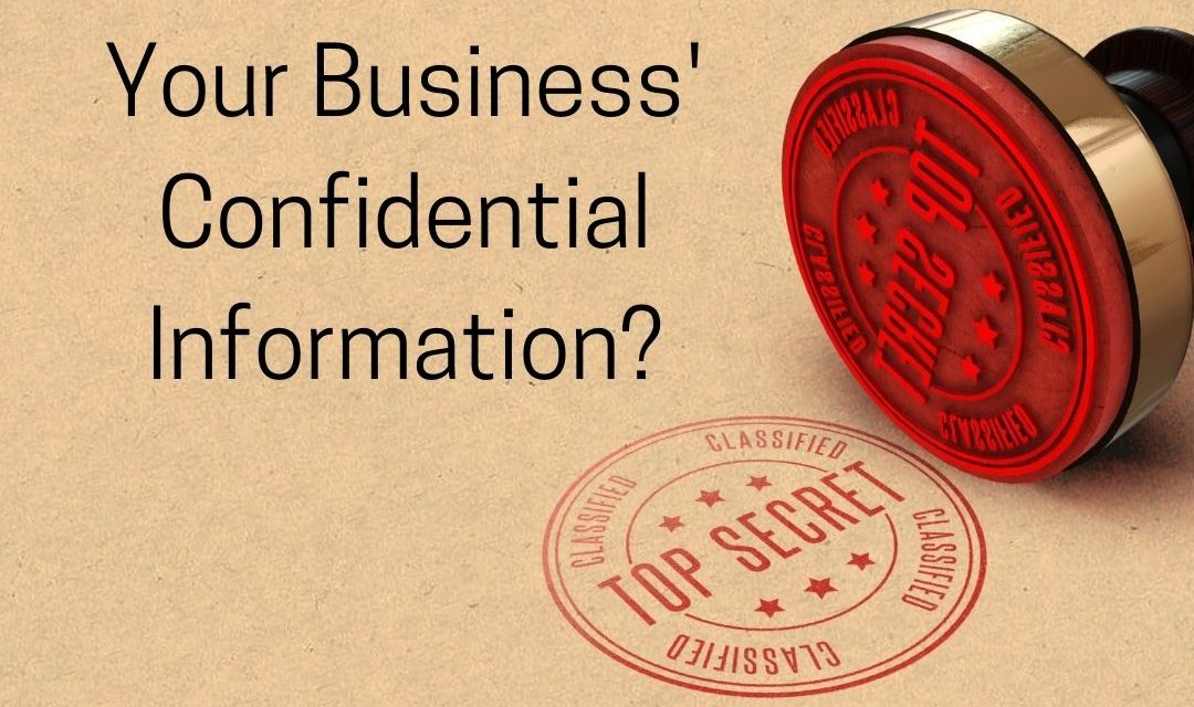 How Secure is Your Business' Confidential Information?