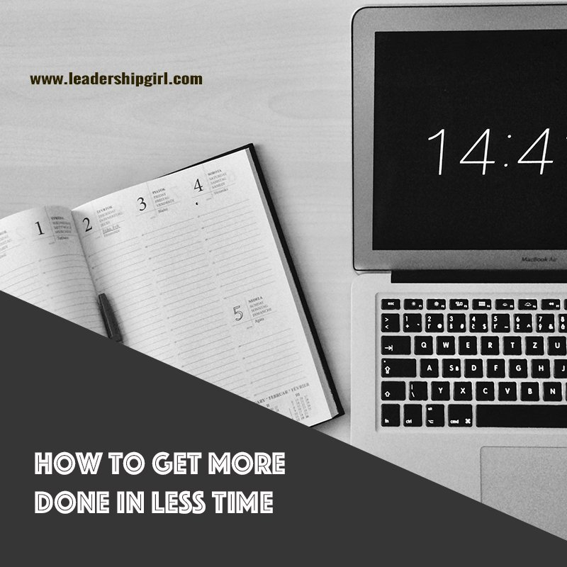 How to Get More Done in Less Time Graphic with Laptop and Notebook
