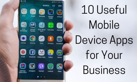 10 Useful Mobile Device Apps for Your Business