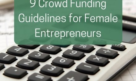 9 Crowd Funding Guidelines for Female Entrepreneurs
