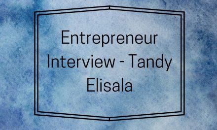 Entrepreneur Interview – Tandy Elisala