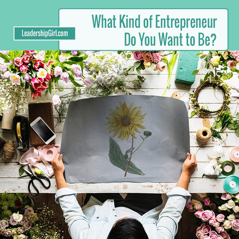 What Kind of Entrepreneur Do You Want to Be?