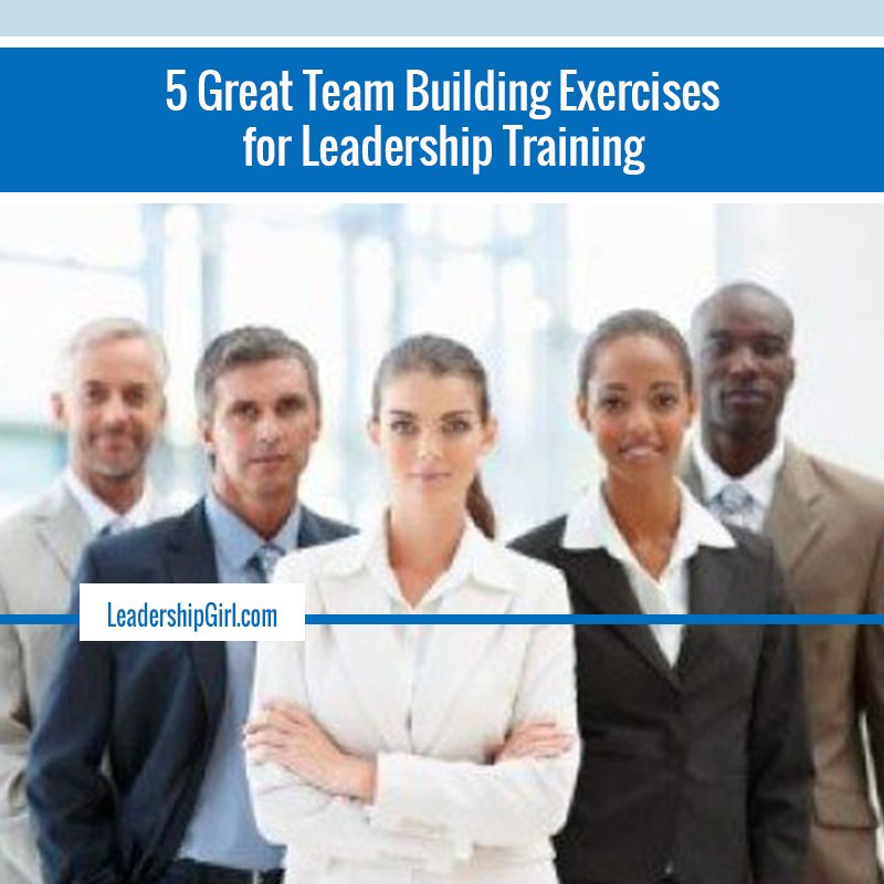 """5 Great Team Building Exercises for Leadership Training"" 5 Team Members Graphic"