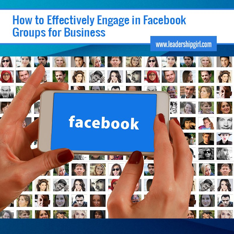 """How to Effectively Engage in Facebook Groups for Business"" Facebook Pictures and Smartphone Graphic"
